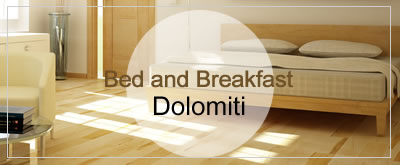 Bed and Breakfast Dolomiti